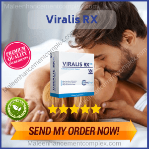 Viralis RX | Reviews By Expert On Male Enhancement Pills
