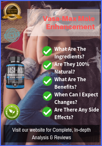 Vasa Max Male Enhancement - Reviews - Maleenhancementcomplex.com