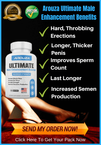 Arouza Ultimate Male Enhancement - Reviews
