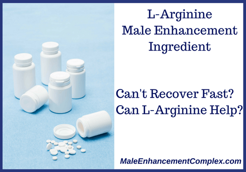 L-Arginine | Male Enhancement Ingredient