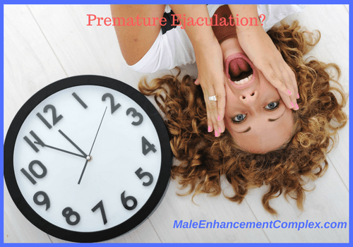Premature Ejaculation Problems -MaleEnhancementComplex.com
