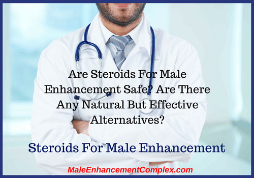 Steroids For Male Enhancement