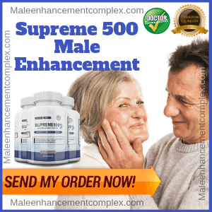 Supreme 500 Male Enhancement - Reviews - Maleenhancementcomplex.com