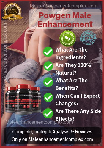 Powgen Male Enhancement - Reviews - Maleenhancementcomplex.com