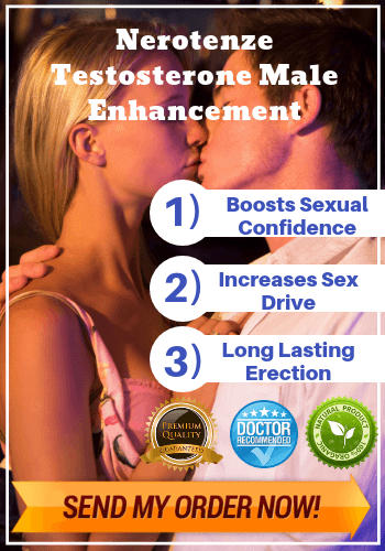 Nerotenze Testosterone Male Enhancement- Reviews - Maleenhancementcomplex.com